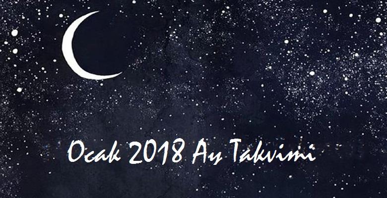 Ay Takvimi Ocak 2018 | Sağlık ve Güzellik