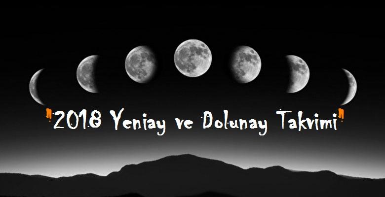 yeni ay ve dolunay takvimi 2018